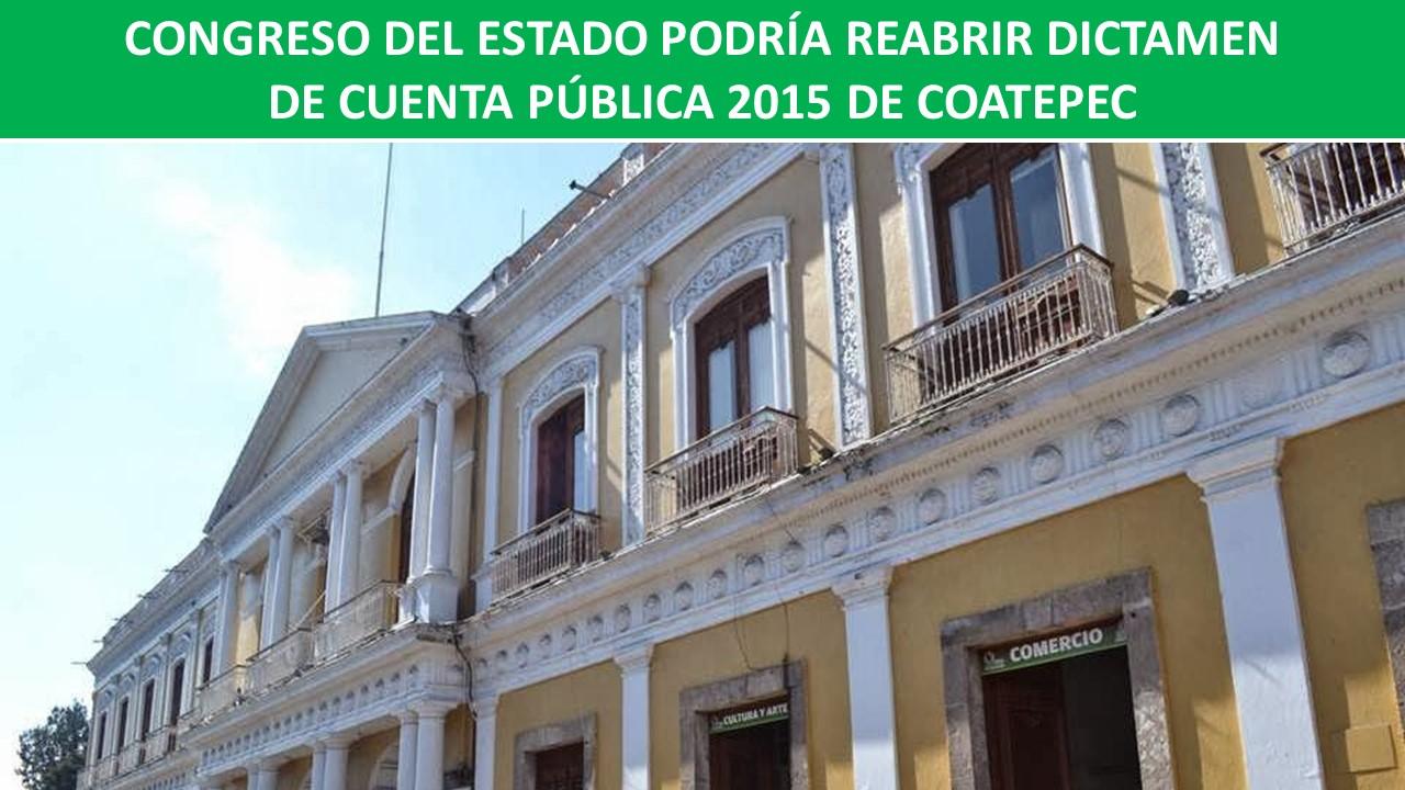 REABRIR DICTAMEN DE CUENTA PÚBLICA 2015 DE COATEPEC