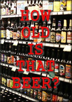 How Old is That Beer?