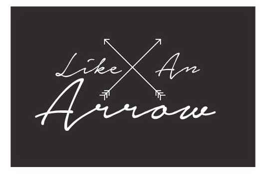Like an Arrow
