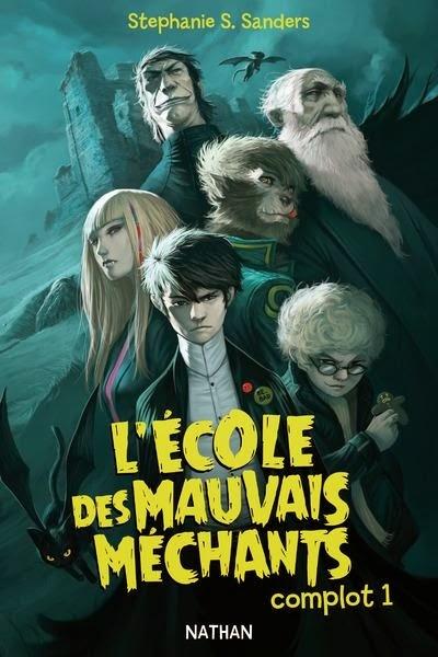 http://unbrindelecture.blogspot.fr/2014/03/lecole-des-mauvais-mechants-tome-1.html