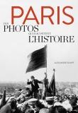 Paris, ces photos qui racontent l'Histoire d'Alexandre Sumpf