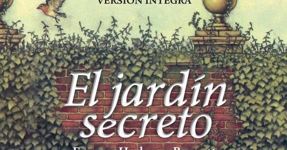 La danza de las letras rese a el jard n secreto de for El jardin magico