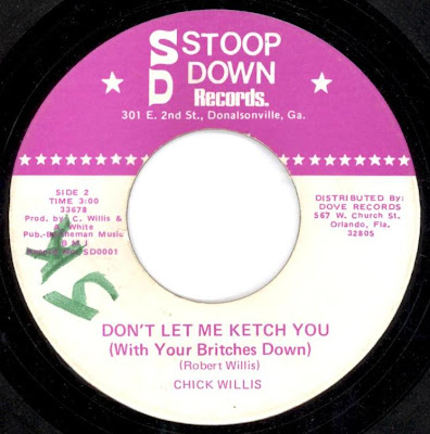 Chick Willis - Don\'t Let Me Ketch You (With Your Britches Down)