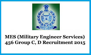 MES (Military Engineer Services) 456 Group C, D Recruitment 2015