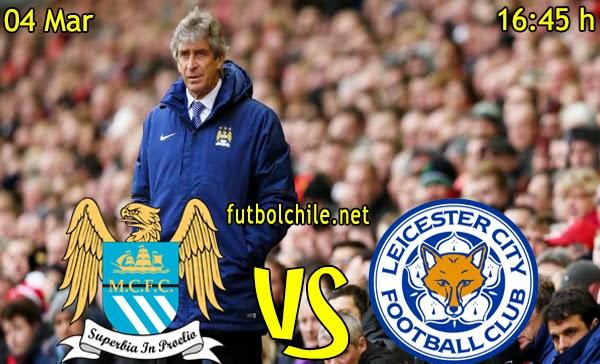 Manchester City vs Leicester City - Premiere League - 16:45 h - 04/03/2015