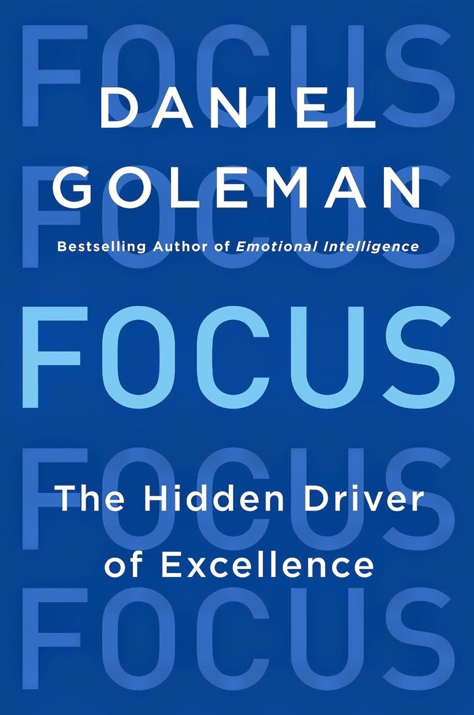 Focus - Daniel Goleman
