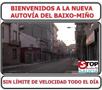 BIENVENIDOS A LA NUEVA AUTOVÍA DEL BAIXO MIÑO