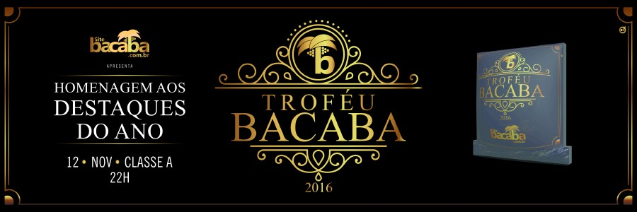 TROFÉU BACABA 2016