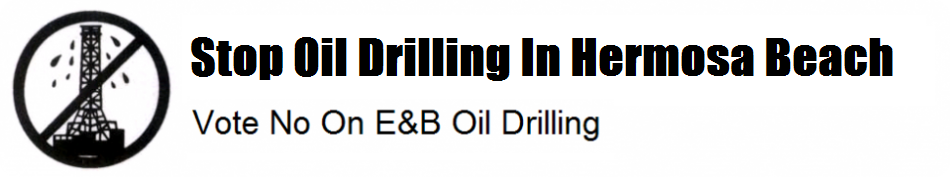 Stop Oil Drilling in Hermosa Beach