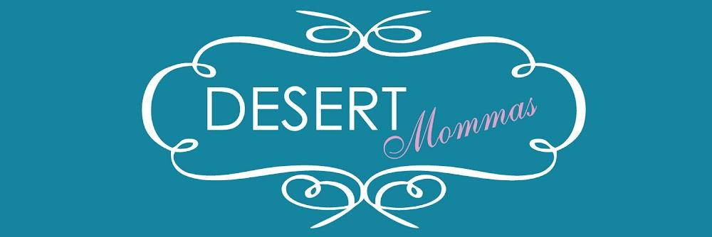 Desert Mommas