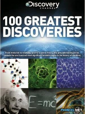 Phim 100 Khám Phá Vĩ Đại Của Nhân Loại-100 Greatest Discoveries(2014)