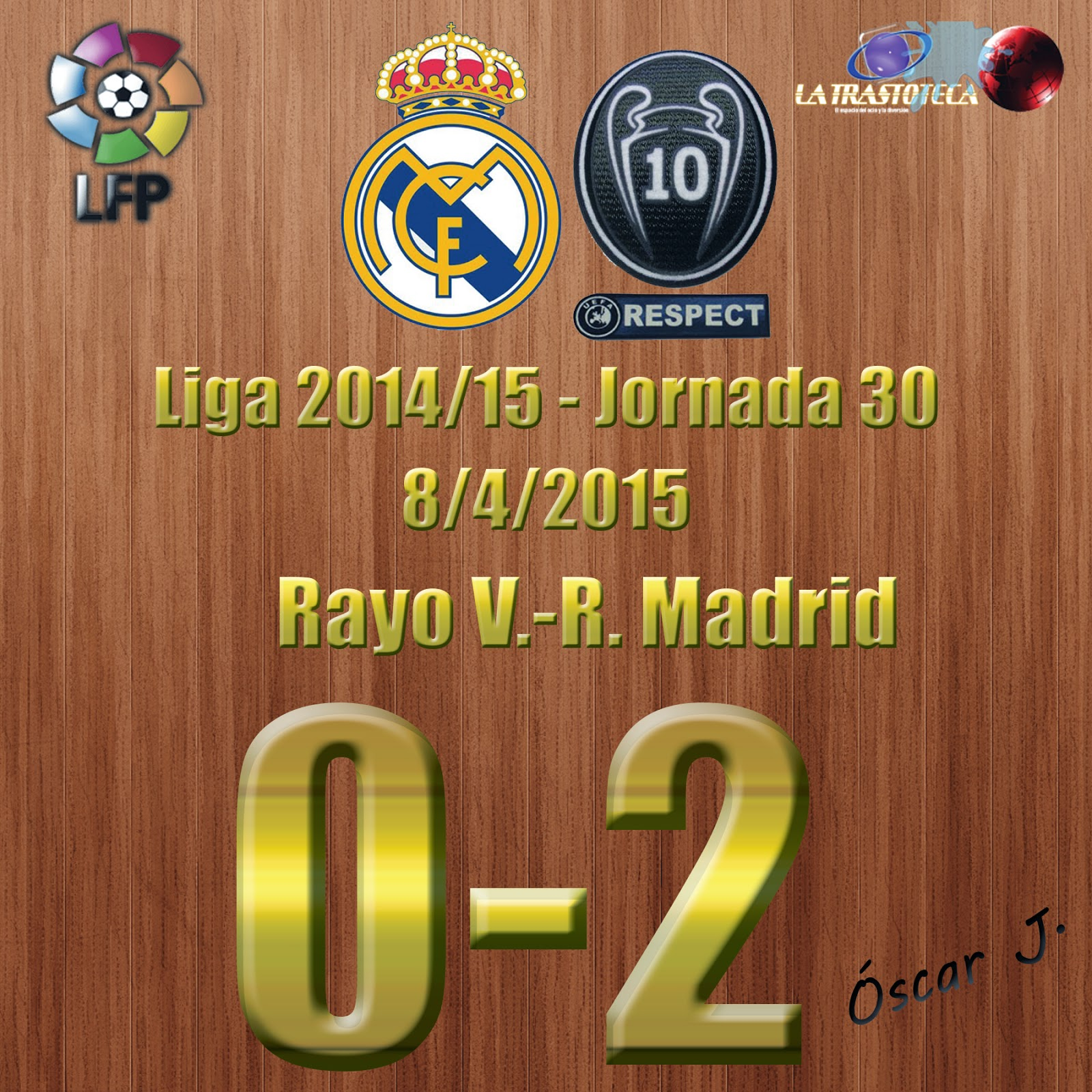 Rayo V. 0-2 Real Madrid - Liga 2014/15 - Jornada 30 - (8/4/2015)