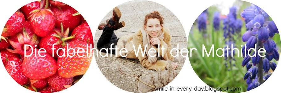 Die fabelhafte Welt der Mathilde