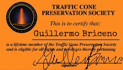 """I am a member of the Traffic Cone Preservation Society."""