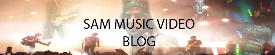 Sam's Music Video blog