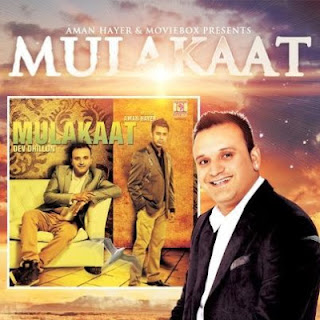 Mulakaat - Dev Dhillon Lyrics & Music Video