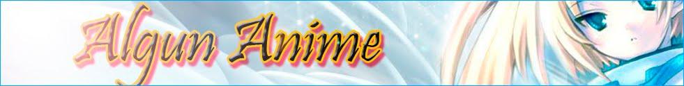 Algun Anime