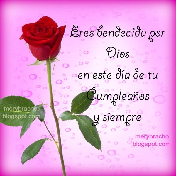 Para una Amiga en su Cumpleaños. Imagen linda y mensaje cristiano de cumpleaños por Mery Bracho para felicitar amiga, hermana.