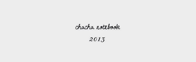 Chacha Notebook