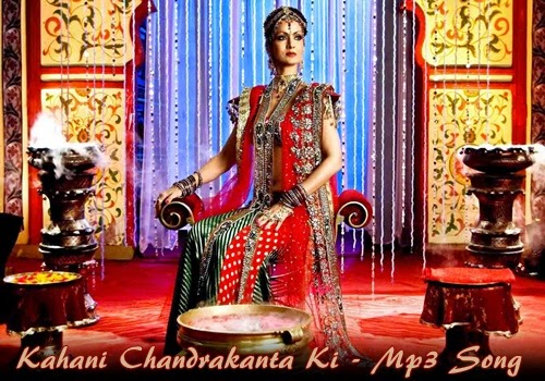 chandrakanta serial song mp3 free download
