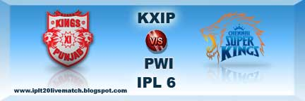 IPL 6 KXIP vs CSK Live Streaming Video and Live Score