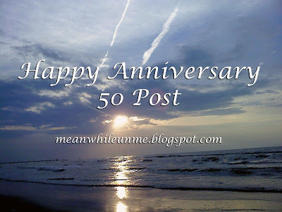 Happy Anniversary 50 Posts