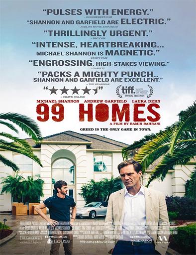 Ver 99 Homes (2014) Online
