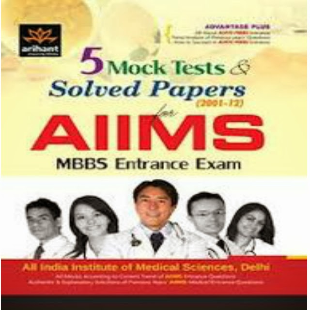 5 Mock Tests and Solved Papers for AIIMS MBBS Entrance Exam Book by Expert Compilations