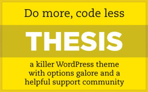 thesis 1.8.3 wordpress theme Why Thesis is the Best Wordpress Theme 