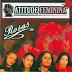 Atitude Feminina - Rosas (2006)