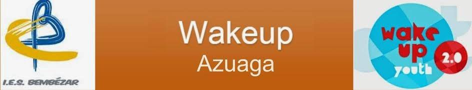 Wakeup Azuaga