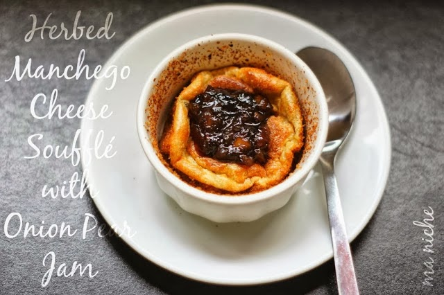 Herbed Manchego Cheese Souffle with Onion Pear Jam