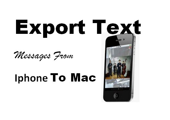 Export Text Messages From Iphone To Mac