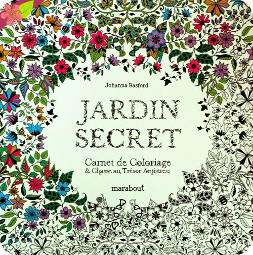 Jardin secret, textes et illustrations de Johanna Basford