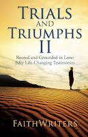 Trials and Triumphs II