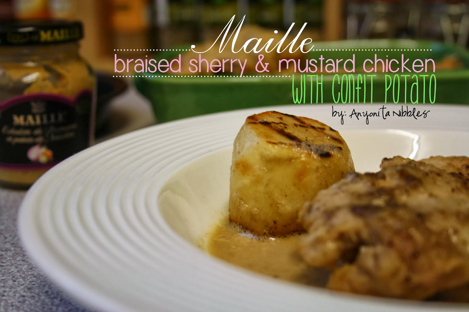 ... : Maille's Sherry & Mustard Braised Chicken with Confit Potato Re...
