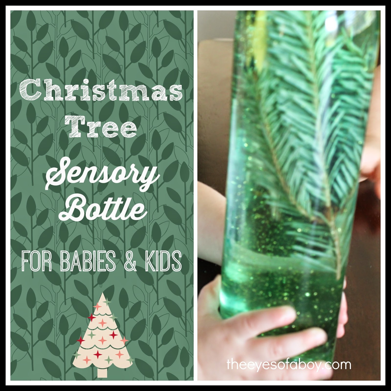 Christmas Tree Sensory Bottle for Kids. Babies and Toddlers both will love to watch the tree inside of this super fun sensory bottle