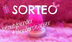 Sorteo Beauty Blender & Beauty Blender Cleanser