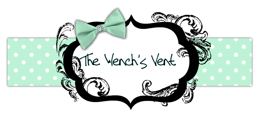 The Wench's Vent