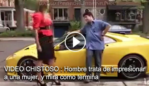 VIDEO CHISTOSO - Hombre trata de impresionar a una mujer, y mira como termina