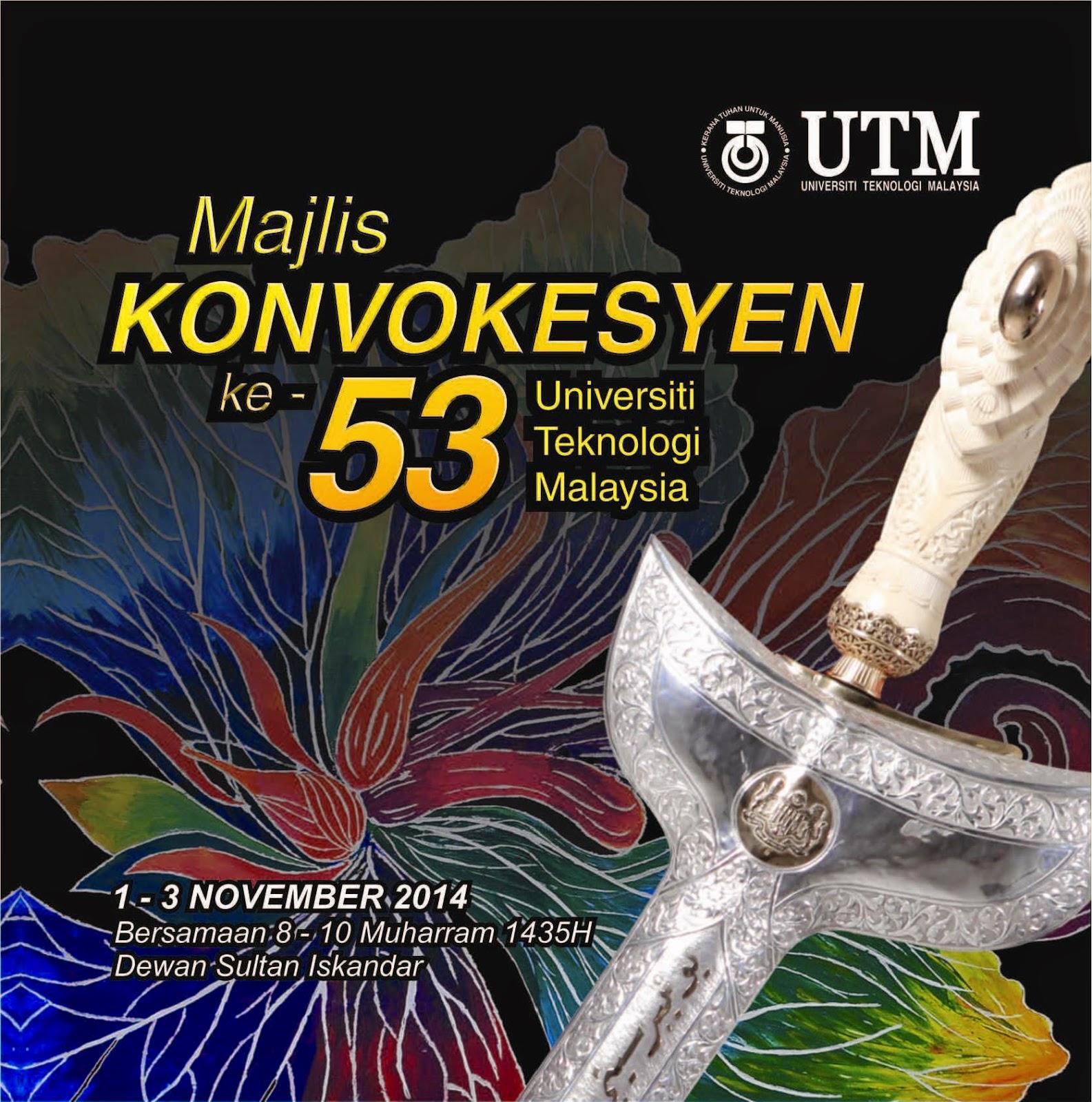 Majlis Konvokesyen UTM 2014 Ke 53