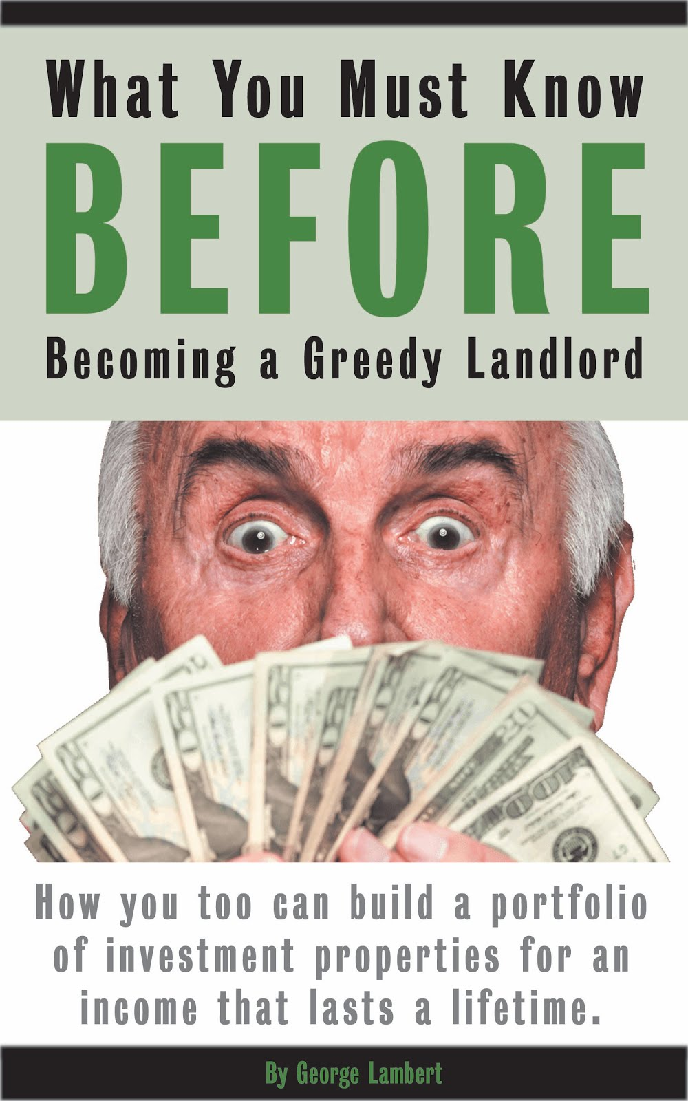 What You Must Know BEFORE Becoming a Greedy Landlord