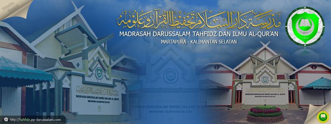 Madrasah Darussalam Tahfidz Dan Ilmu Al-Qur'an - Martapura