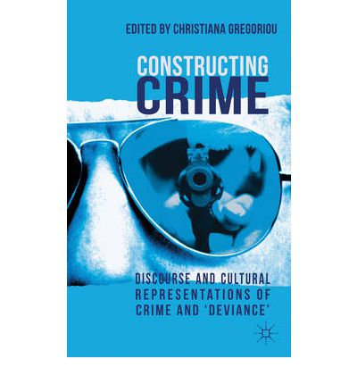 examining media discourse and the amounts of crime criminology essay Truth and power in this essay, foucault  language via media discourse  criminology's definition of crime, while radical criminology is consistent with.