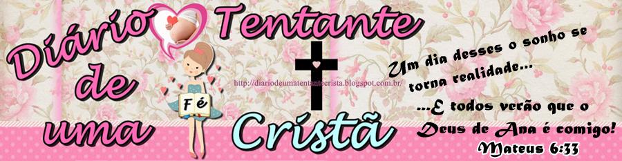 Diário de uma Tentante Cristã