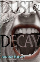 bookcover of DUST & DECAY (Rot and Ruin series/Benny Imura #2) by Jonathan Maberry