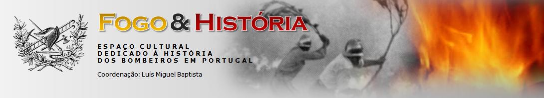 FOGO & HISTÓRIA