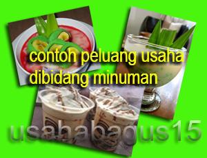 Minuman yaitu salah satu jenis zat yang diharapkan oleh badan Contoh Peluang Usaha Dibidang Minuman