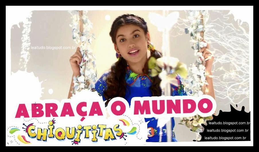 ABRAÇA O MUNDO Chiquititas Assistir VIDEO CLIPE OFICIAL com LETRA DA MUSICA Clipes Youtube HD Ouvir Descargar Musicas Download