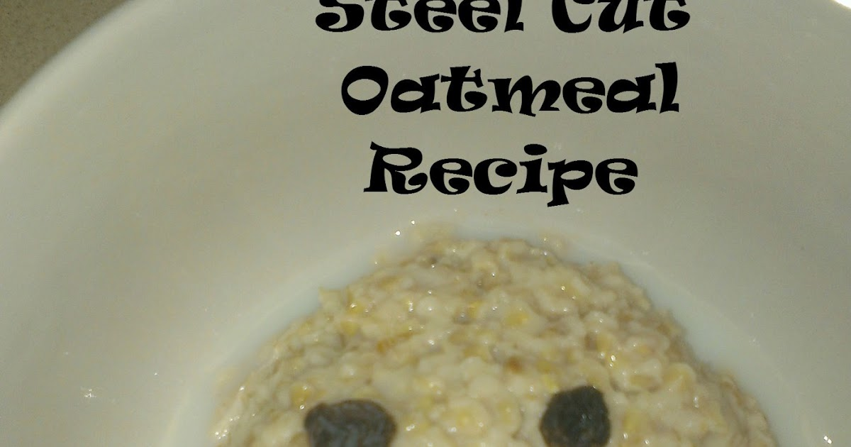 Extremely Easy Couponing Steel Cut Oatmeal Recipes